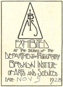 Label from the Brooklyn Institute of Arts and Sciences that confirms that the object was exhibited at the studio of the department of photography on the 5th of November 1928